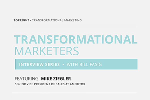 The Transformational Marketers Interview featuring Mike Ziegler