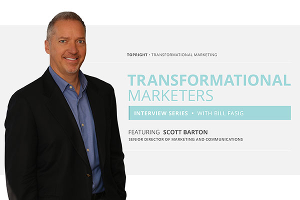 The Transformational Marketers Interview featuring Scott Barton