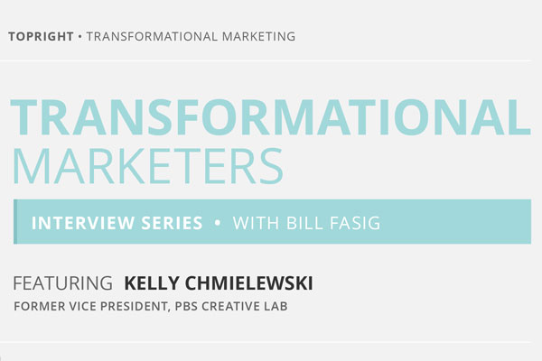 The Transformational Marketers Interview featuring Kelly Chmielewski