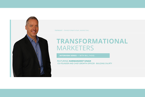 Bill Fasig interviews Harmandeep Singh as part of the Transformational Marketing Video Series